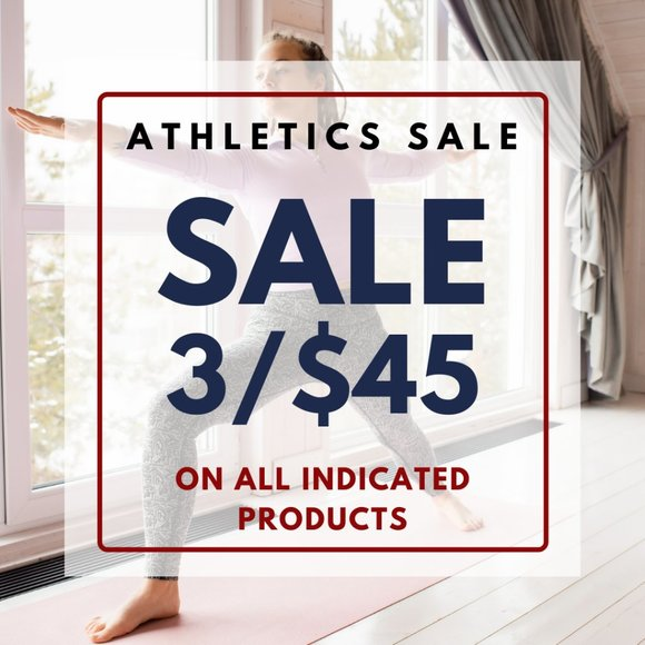 3/$45 Athletics Sale on all Indicated products